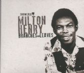 Milton Henry - Showcase: Branches & Leaves (Iroko) CD